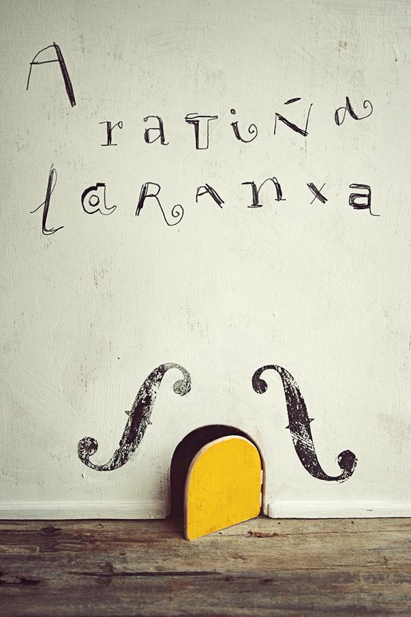 """Cartaz para o espectáculo """"A ratiña laranxa"""""""
